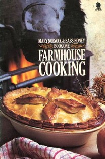 Farmhouse Cooking (Book One)