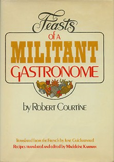 Feasts of a Militant Gastronome