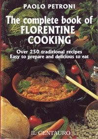 The Complete Book of Florentine Cooking