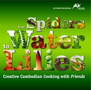 From Spiders to Water Lilies: Creative Cambodian Cooking with Friends