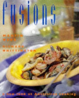 Fusions: A New Look at Australian Cooking