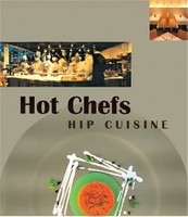 Hot Chefs Hip Cuisine