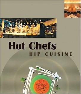 Hot Chefs Hip Cuisine