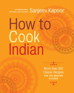 Tandoori Chicken From How To Cook Indian By Sanjeev Kapoor