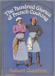 The Hundred Glories of French Cooking