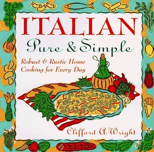 Italian Pure & Simple: Robust and Rustic Home Cooking for Everyday