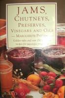 Jams, Chutneys, Preserves, Vinegars and Oils