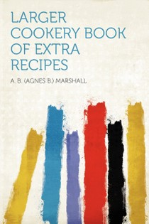 Larger Book of Extra Recipes