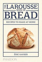 Larousse Book of Bread