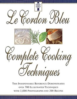 Le Cordon Bleu's Complete Cooking Techniques