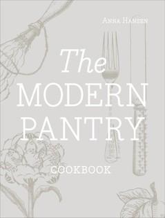 The Modern Pantry Cookbook