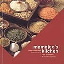 Mamajee's Kitchen: Indian Cooking From Three Continents