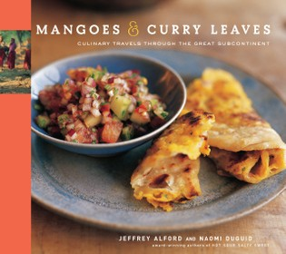 Mangoes & Curry Leaves: Culinary Travels Through the Great Subcontinent