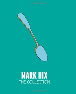 Mark Hix: The Collection