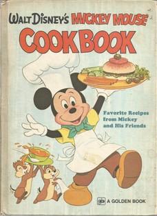 Walt Disney's Mickey Mouse Cookbook