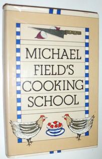 Michael Field's Cooking School