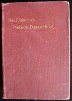 Mrs Roundell's Practical Cookery Book