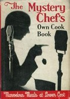 The Mystery Chef's Own Cook Book