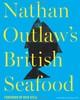 Nathan Outlaw's British Seafood