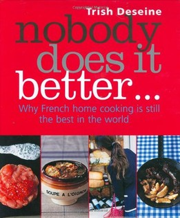Nobody Does it Better: Why French Cooking is still the best in the world