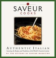 Saveur Cooks Authentic Italian