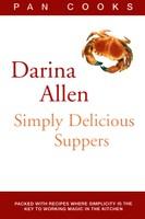 Darina Allen's Simply Delicious Suppers