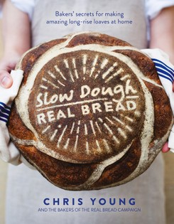 Slow Dough, Real Bread