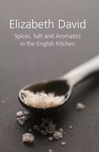Spices Salt & Aromatics in the English Kitchen