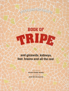 Stéphane Reynaud's Book of Tripe