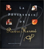 The Patisserie of Pierre Hermé
