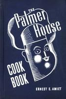 The Palmer House Cookbook