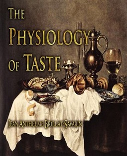 The Physiology of Taste: Or Meditations on Transcendental