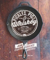 Pickles, Pigs and Whiskey