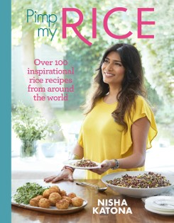 Pimp My Rice: Over 100 inspirational rice recipes from around the world