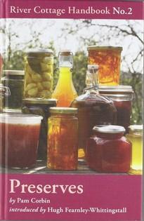 Preserves: River Cottage Handbook No. 2