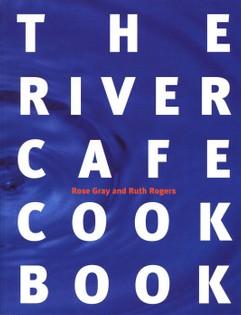 River Café Cookbook