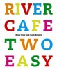 River Café Two Easy