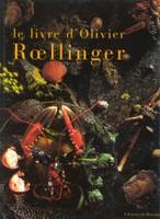 Le livre d'Olivier Roellinger