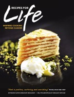 Recipes For Life: Inspired Cooking Beyond Cancer