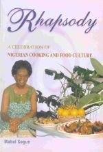 Rhapsody: A Celebration of Nigerian Cooking and Food Culture