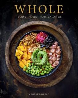 WHOLE: Bowl Food for Balance