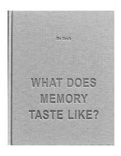 What Does Memory Taste Like?