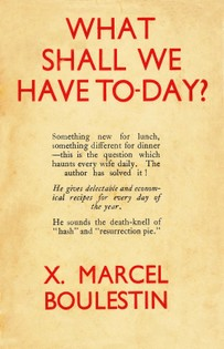 What Shall We Have To-Day? 365 Recipes for All the Days of the Year