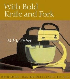 With Bold Knife and Fork