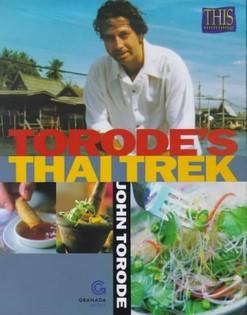 Torode's Thai Trek