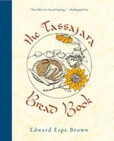 The Tassayara Bread Book