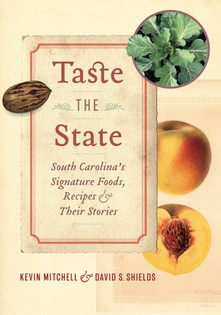 Taste the State: Signature Foods of South Carolina and Their Stories