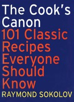 The Cook's Canon: 101 Recipes Everyone Should Know