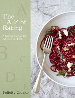 The A-Z of Eating: A Flavour Map for the Adventurous Cook