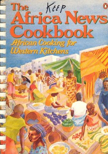 The Africa News Cookbook: African Cooking for Western Kitchens